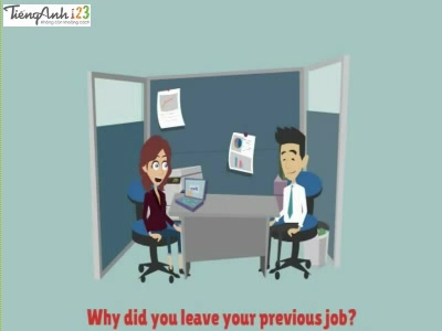 Bài 52: Reasons for leaving a previous job